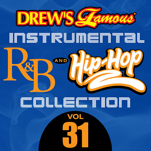 Drew's Famous Instrumental R&B And Hip-Hop Collection (Vol. 31) by Victory