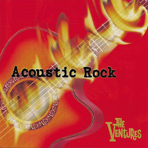 Acoustic Rock by The Ventures