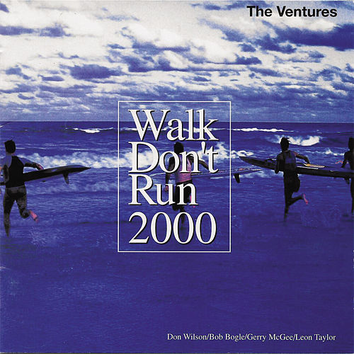 Walk Don't Run 2000 by The Ventures