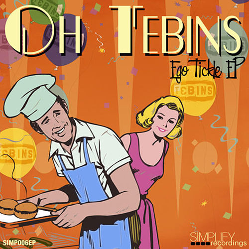 Ego Tickle EP by Oh Tebins
