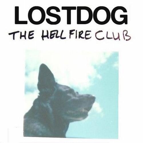Lostdog Ep by The Hellfire Club
