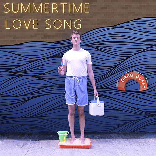 Summertime Love Song by Greg Duffy