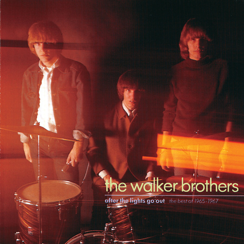 After The Lights Go Out - The Best Of 1965 - 1967 de The Walker Brothers
