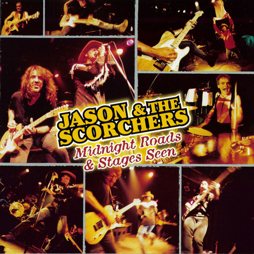 Midnight Roads & Stages Seen (Live at The Exit/In, Nashville, TN / 1997) by Jason & The Scorchers