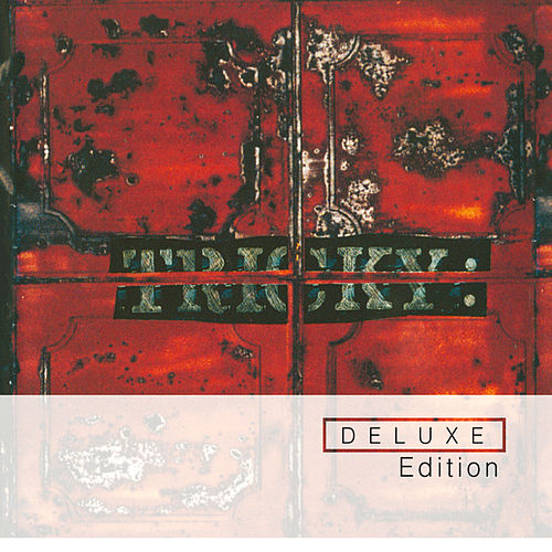 Maxinquaye (Deluxe Edition) de Tricky