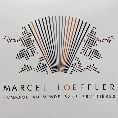 Hommage au monde sans frontières by Marcel Loeffler