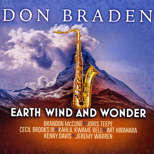 Earth Wind and Wonder by Don Braden