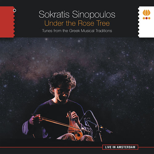 Under the Rose Tree. Tunes from the Greek Musical Tradition by Sokratis Sinopoulos