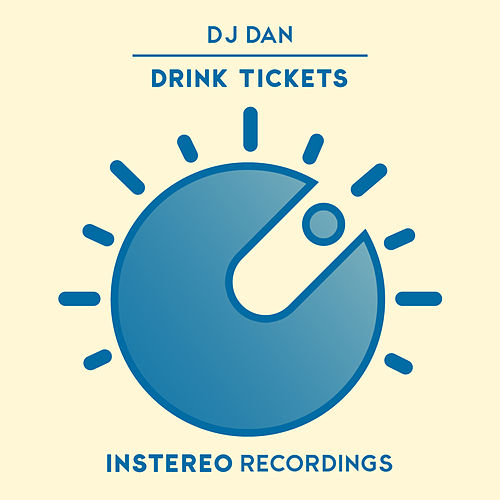 Drink Tickets de DJ Dan