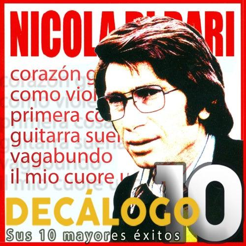 Decálogo (Sus 10 Mayores Éxitos) von Nicola Di Bari