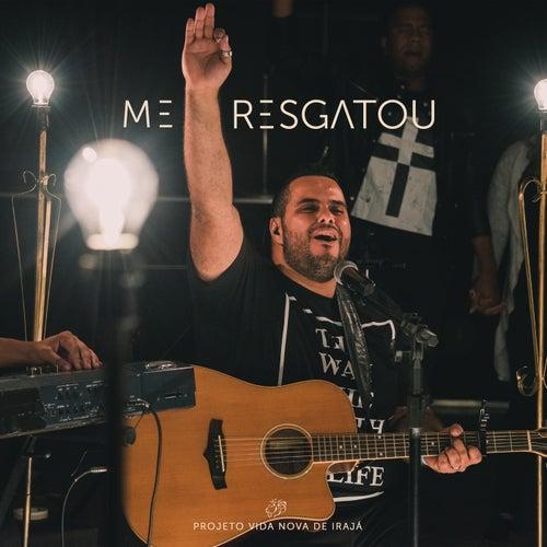 Me Resgatou (Ao Vivo) by Projeto Vida Nova de Irajá