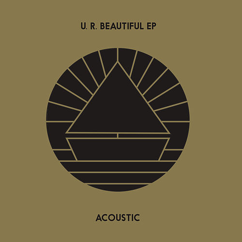 U. R. Beautiful EP (Acoustic) by beach