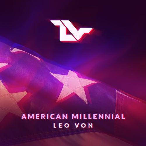 American Millennial von Leo Von