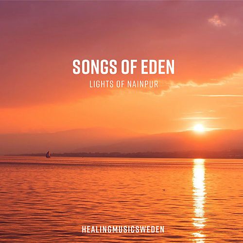 Lights of Nainpur by Songs Of Eden