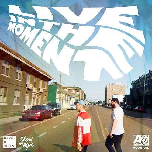 Live In The Moment (Hook N Sling x Slow Magic Remix) von Portugal. The Man