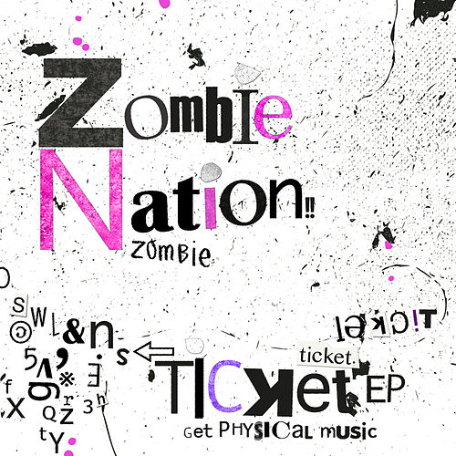 Ticket EP de Zombie Nation