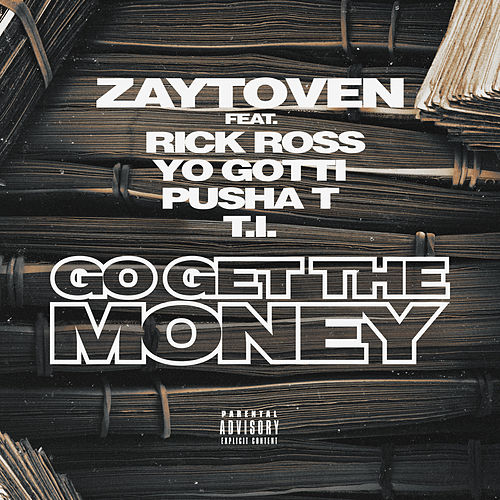 Go Get The Money von Zaytoven