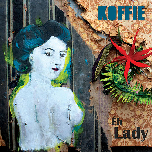 Éh Lady von Koffie