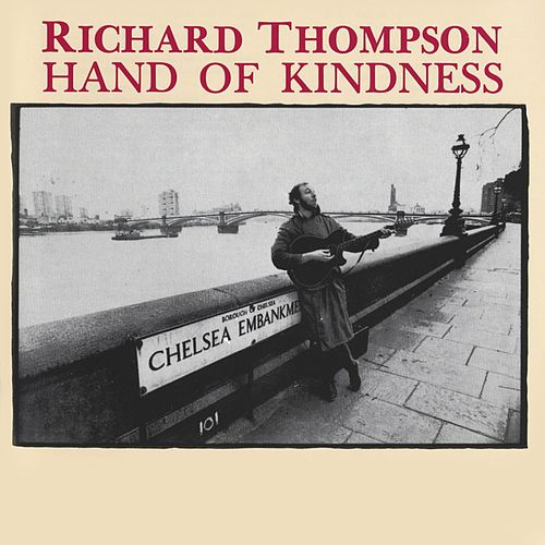 Hand Of Kindness von Richard Thompson