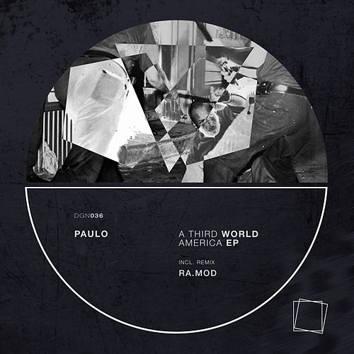 A Third World America - Single von Paulo