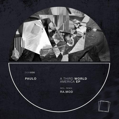 A Third World America - Single de Paulo