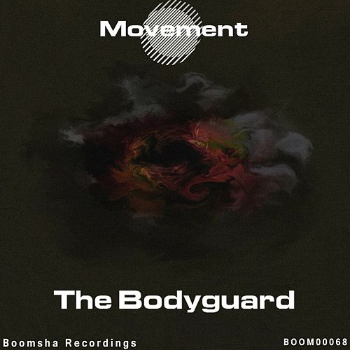 The Bodyguard - Single by Movement