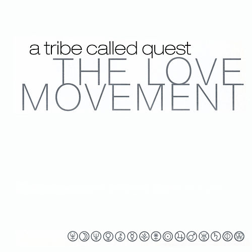 The Love Movement von A Tribe Called Quest