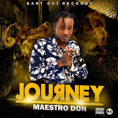 Journey - Single by Maestro Don