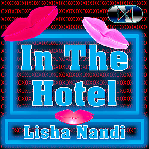 In The Hotel (Hook) by Lisha Nandi