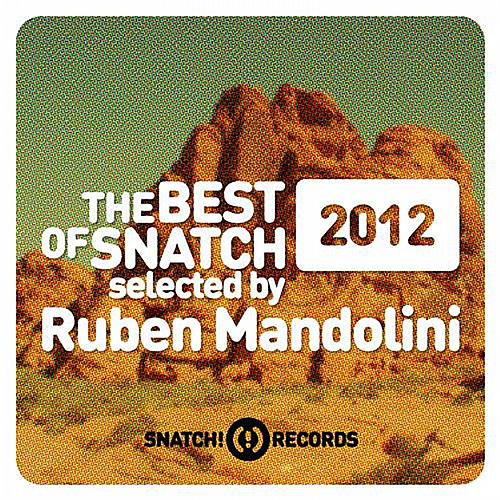 The Best Of Snatch! 2012 Selected By Ruben Mandolini - EP von Various Artists