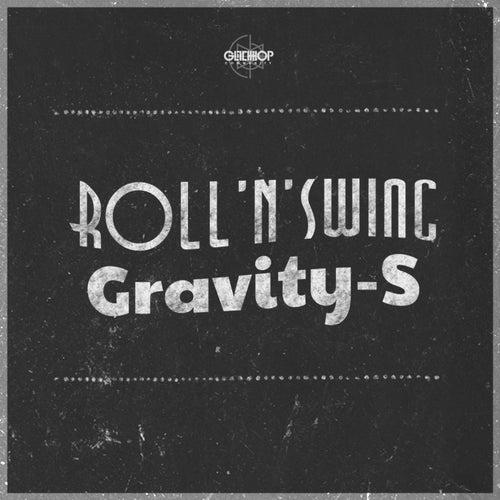 Roll 'N' Swing by Gravity-S