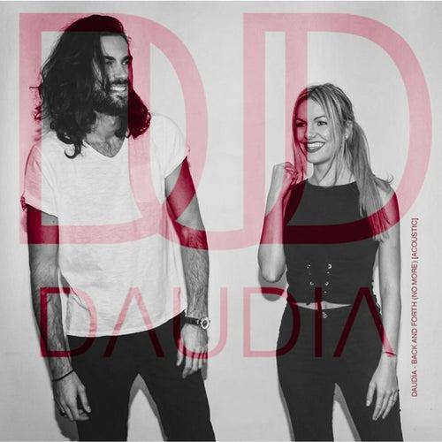Back and Forth (No More) (Acoustic Version) de Daudia