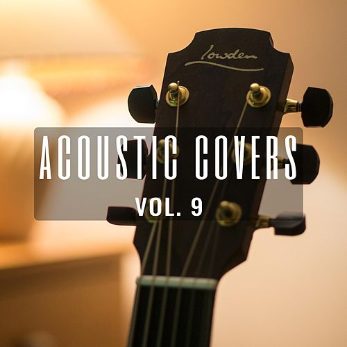 Acoustic Covers, Vol. 9 von James Bartholomew