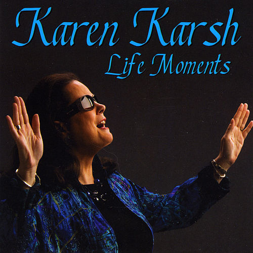Life Moments by Karen Karsh