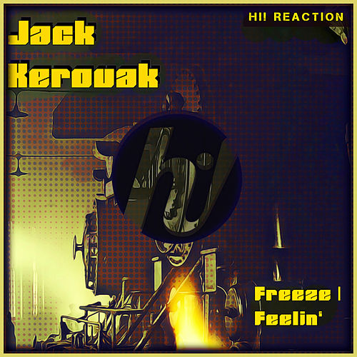 Freeze van Jack Kerouak
