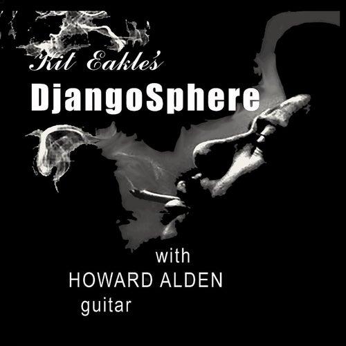 Kit Eakle's Djangosphere (feat. Howard Alden) von Kit Eakle's Djangosphere