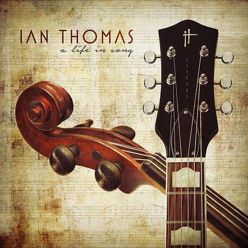 A Life in Song de Ian Thomas