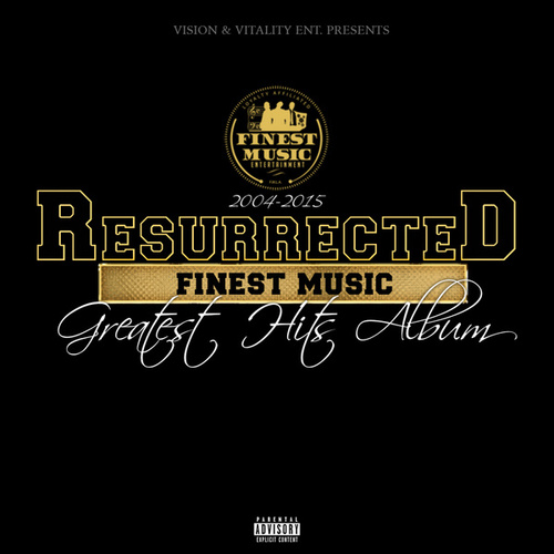 Resurrected: Greatest Hits Album 2004-2015 by Various