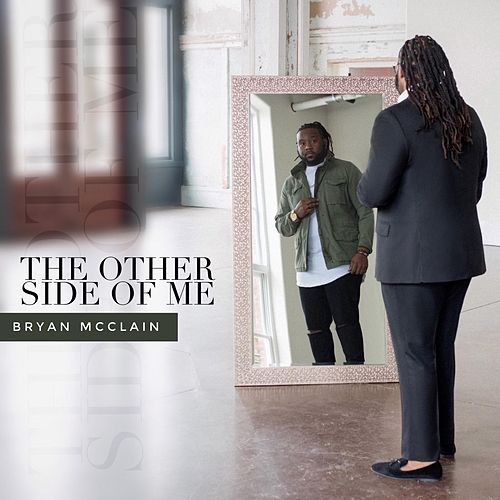 The Other Side of Me by Bryan McClain