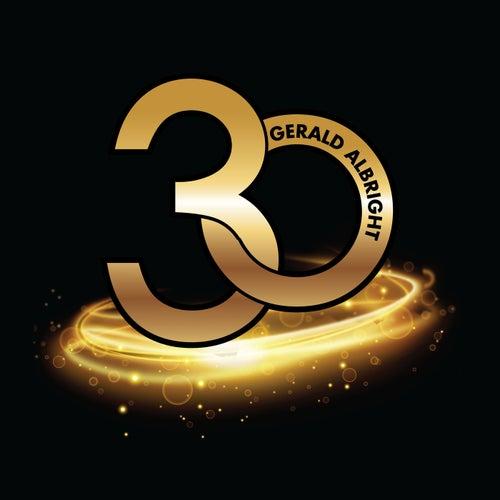 30 (Bonus Version) by Gerald Albright