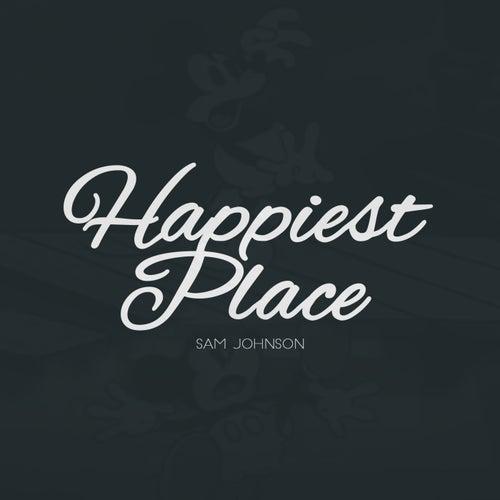 Happiest Place de Sam Johnson