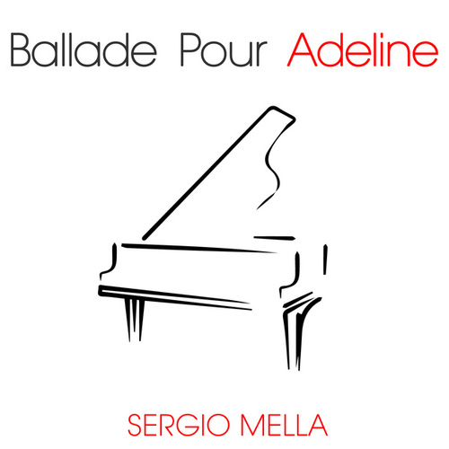 Ballade Pour Adeline von Sergio Mella
