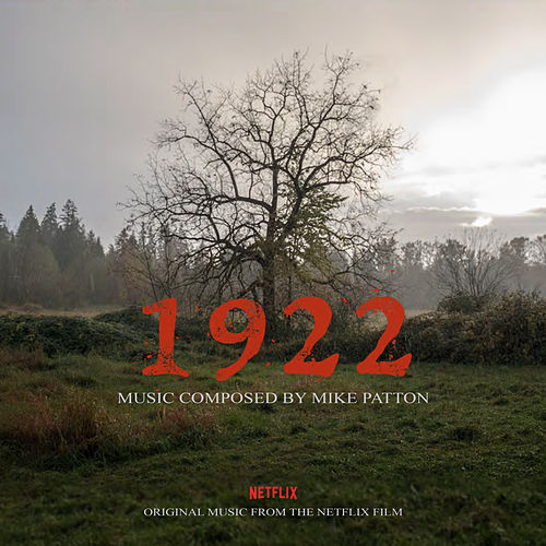 1922 (Original Motion Picture Soundtrack) von Mike Patton