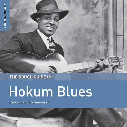 Rough Guide to Hokum Blues by Various Artists