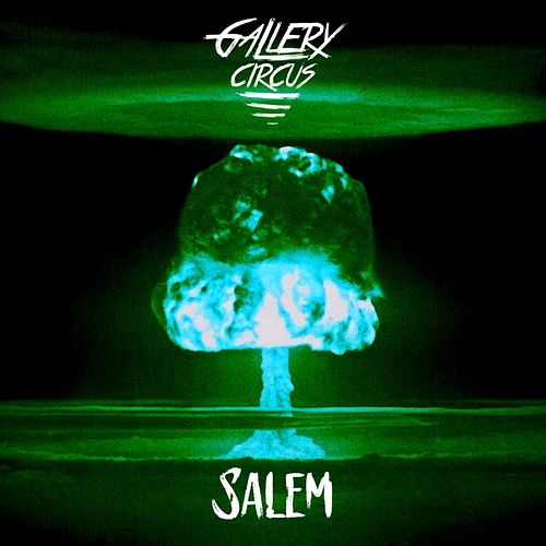 Salem by Gallery Circus