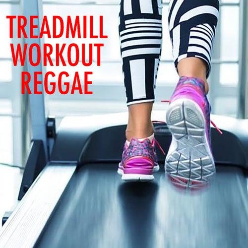 Treadmill Workout Reggae de Various Artists