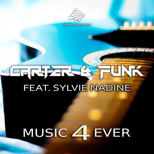 Music 4 Ever by Carter & Funk