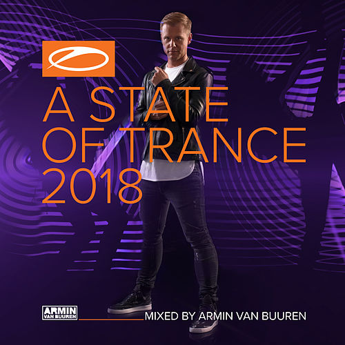 A State Of Trance 2018 (Mixed by Armin van Buuren) van Various Artists