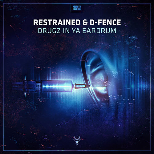 Drugz In Ya Eardrum by Restrained