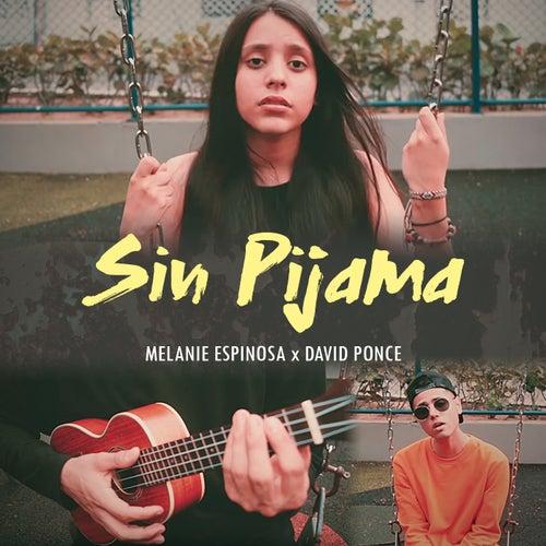 Sin Pijama di Melanie Espinosa